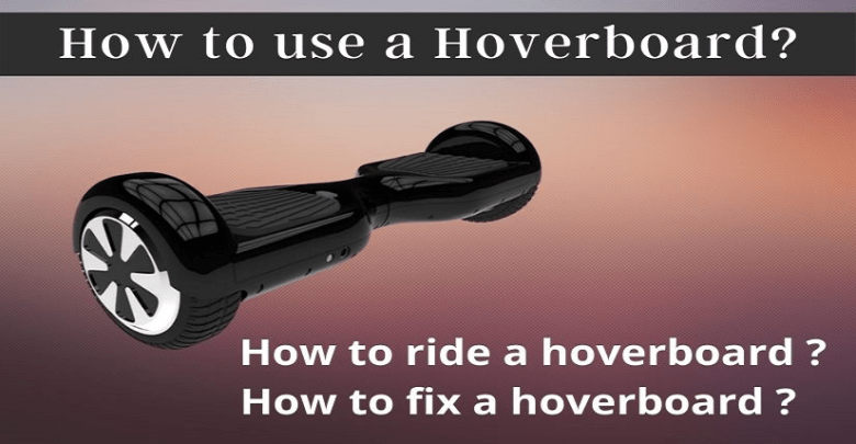 How to use a Hoverboard
