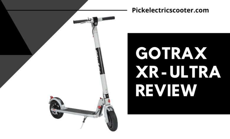 Gotrax XR Ultra Electric Scooter Review
