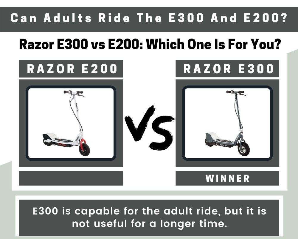 Can Adults Ride E300 And E200