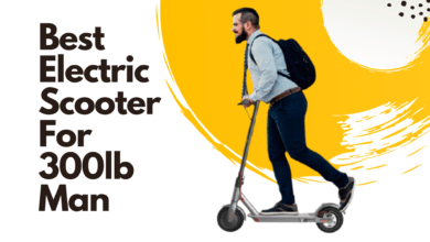 Photo of Best Electric Scooter For 300lb Man (Guide & Reviews)