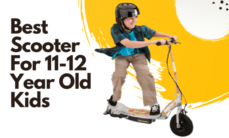 Best Scooter For 11 and 12 Year Old Kids