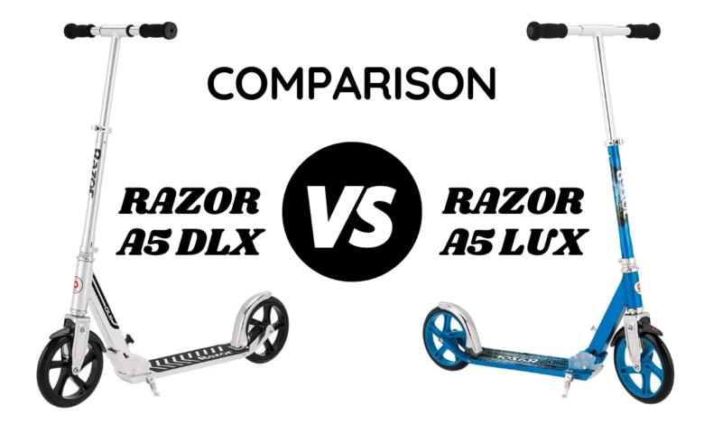 Razor A5 DLX vs A5 LUX